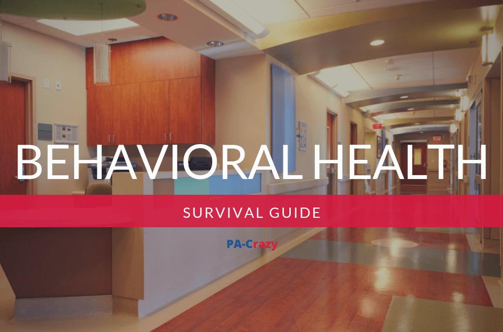 Behavioral Health Survival Guide