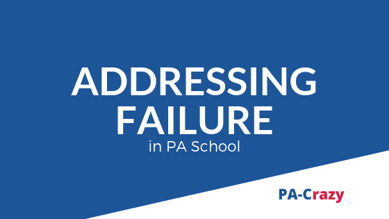 Failure is a Part of PA School