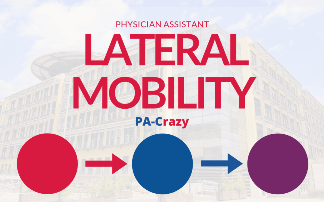 Physician Assistants and Lateral Mobility