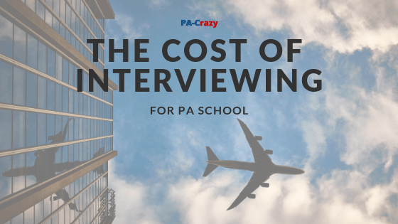 Costs Associated with Applying to PA School