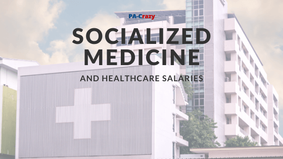 Socialized Medicine and Salaries